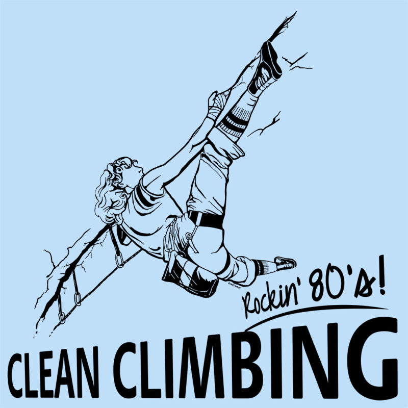 80s Climbing - clean climbing - Kletter T-Shirt Aufdruck Separate Reality