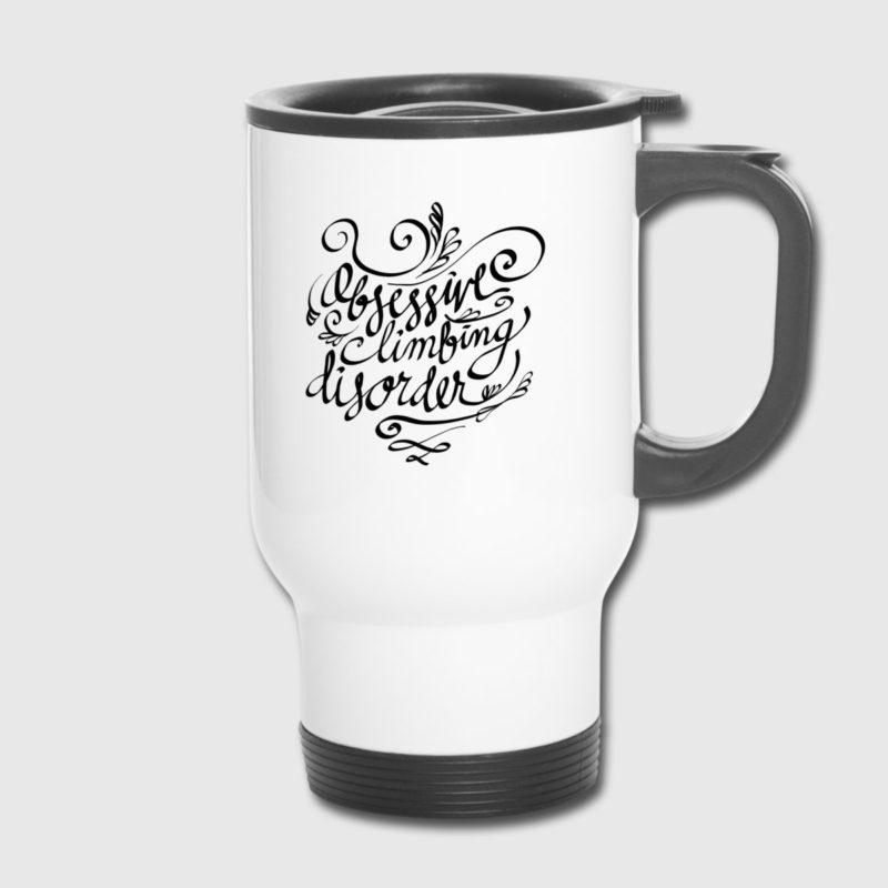 ocd obsessive climbing disorder rock climbing design thermo mug