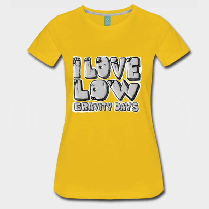 I love low gravity days - Kletter T-Shirt
